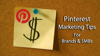 pinterest marketing tips for brands and SMBs