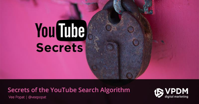 SEO Secrets of the YouTube Search Algorithm by VPDM Digital
