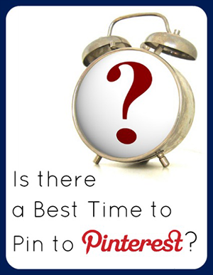 Best Time To Pin on Pinterest