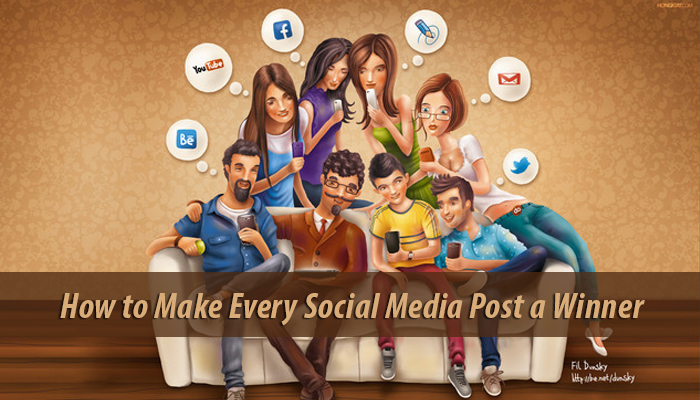 How to Make Every Social Media Post a Winner