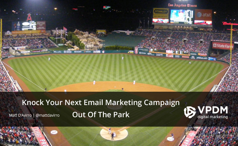 Knock Your Email Marketing Campaign out of The Park