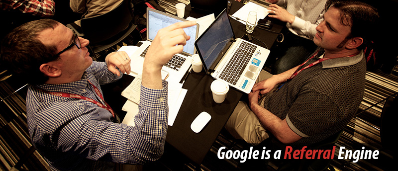 Google is a Referral Engine, Not a Search Engine