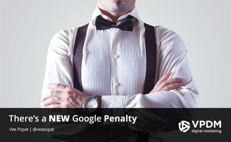 Google Penalty Check. A New Penalty is Announced.
