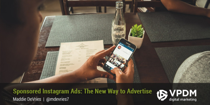 Sponsored Instagram Ads: The New Way To Advertise VPDM Digital Marketing St. Catharines