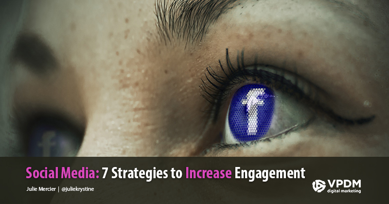 Getting Smart with Social Media: 7 Ways on How to Improve Social Media Engagement