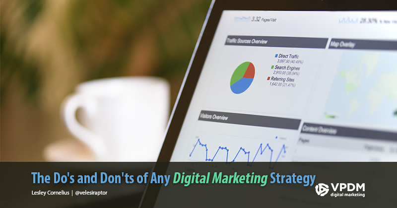 The Do's and Don'ts of Any Digital Marketing Strategy. VPDM's best digital marketing solutions for Toronto businesses.