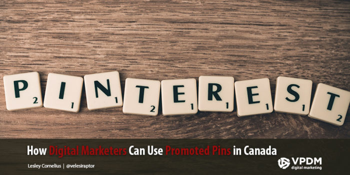The Benefits of Promoted Pins for Canada's Digital Marketers
