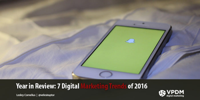 Year in Review: 7 Digital Marketing Trends of 2016
