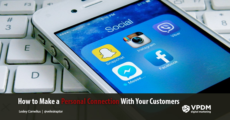 How to Emotionally Connect With Your Customers Through Social Media