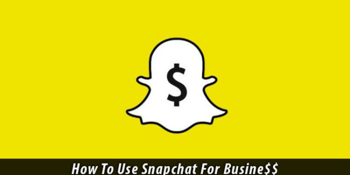 How to use Snapchat for business marketing